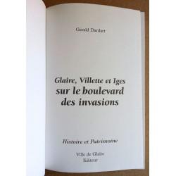 Gérald Dardart - Glaire, Villette et Iges sur le boulevard des invasions