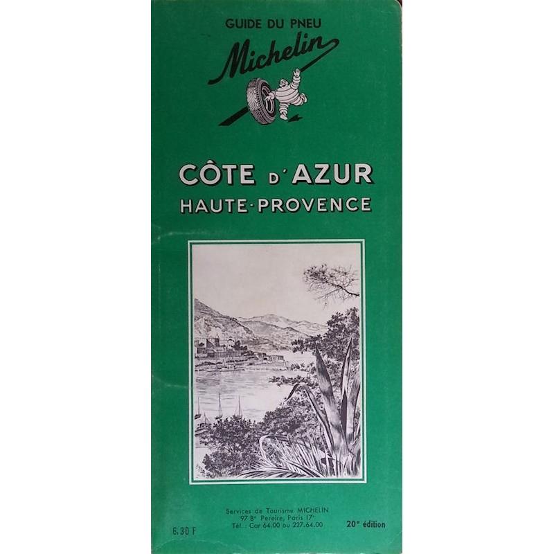 Guide de tourisme Michelin : Côte d'Azur Haute-Provence