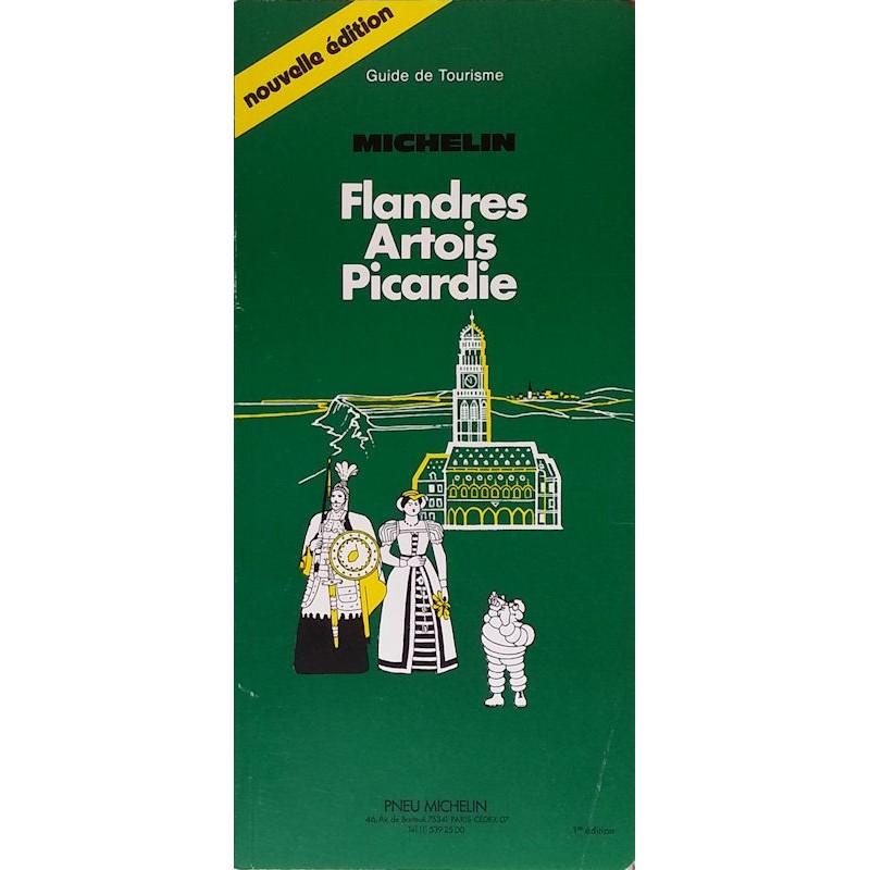 Guide de tourisme Michelin : Flandres Artois Picardie