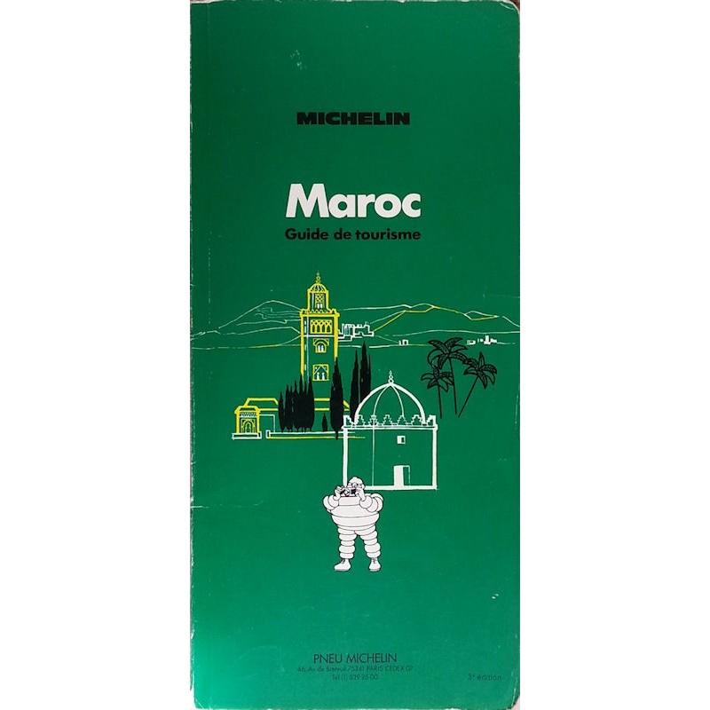 Guide de tourisme Michelin : Maroc