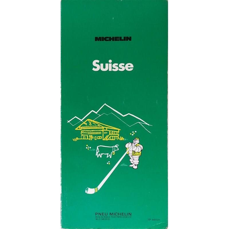 Guide de tourisme Michelin : Suisse