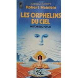 Robert Heinlein - Les orphelins du ciel