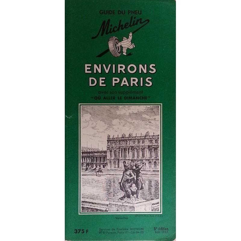 Guide de tourisme Michelin : Environs de Paris