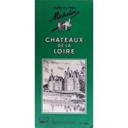 Guide de tourisme Michelin : Châteaux de la Loire