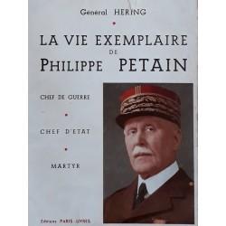 Général Hering - La vie exemplaire de Philippe Pétain
