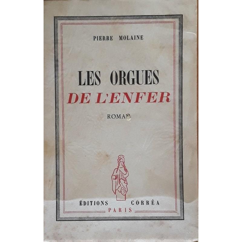 Pierre Molaine - Les orgues de l'enfer