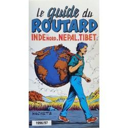 Le guide du routard : Inde du nord, Népal, Tibet 1996-97