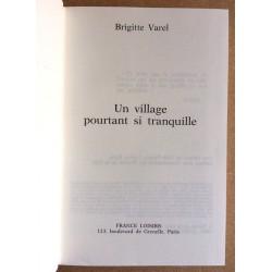 Brigitte Varel - Un village pourtant si tranquille