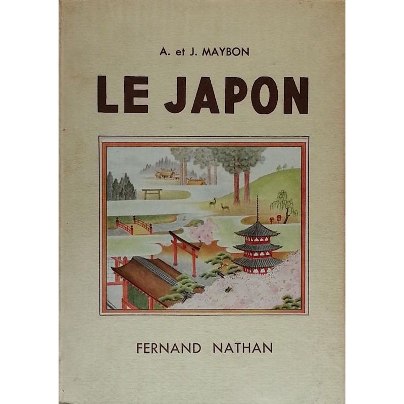 A. & J. Maybon - Le Japon