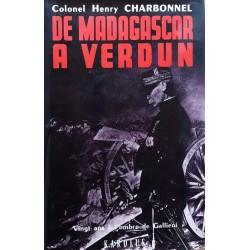Colonel Henry Charbonnel - De Madagascar à Verdun