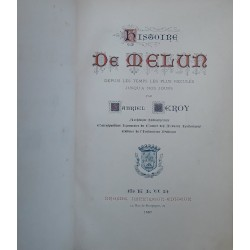 Gabriel Leroy - Histoire de Melun