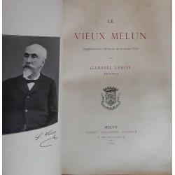 Gabriel Leroy - Histoire du vieux Melun