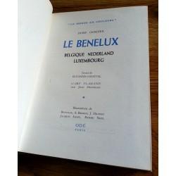 Doré Ogrizek - Le Benelux : Belgique - Nederland - Luxembourg