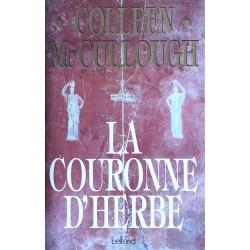 Colleen McCullough - Les Maîtres de Rome, Tome 2 : La couronne d'herbe