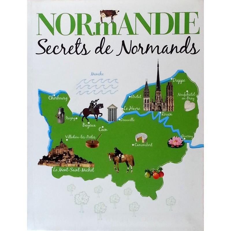 Normandie : Secrets de Normands