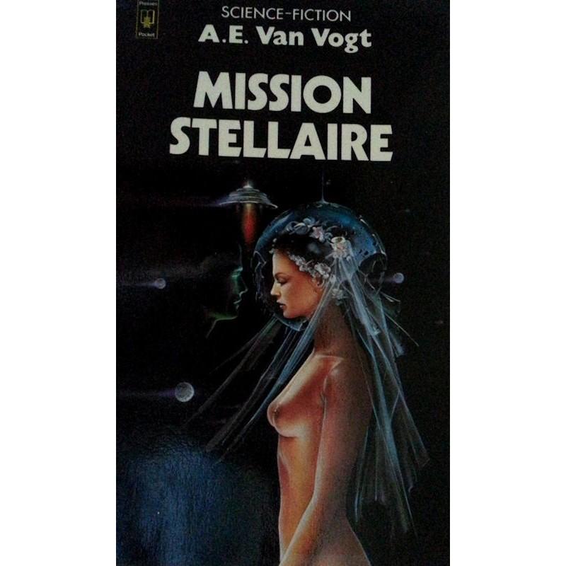A. E. Van Vogt - Mission stellaire