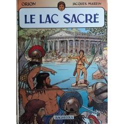 Jacques Martin - Orion, Tome 1 : Le lac sacré