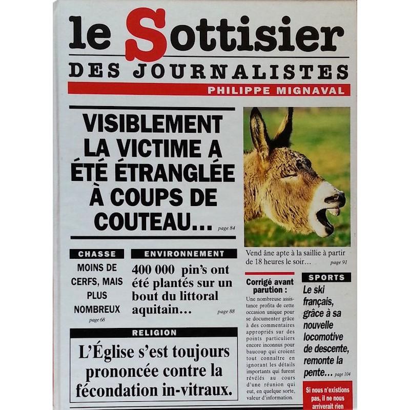 Philippe Mignaval - Le sottisier des journalistes