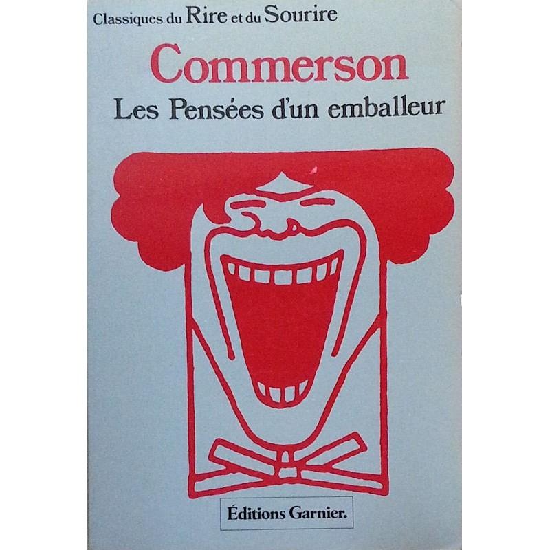 Jean-Louis Auguste Commerson - Les pensées d'un emballeur