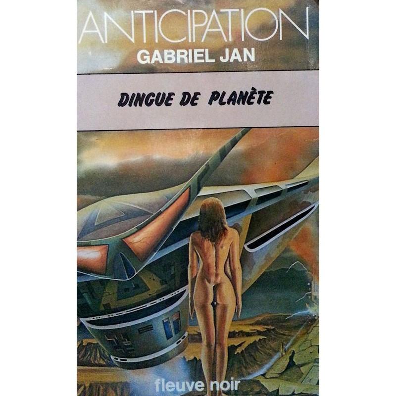 Gabriel Jan - Dingue de planète