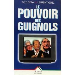 Yves Derai & Laurent Guez - Le pouvoir des guignols