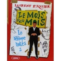 Laurent Ruquier - Le mois par moi : Le débloque notes 2