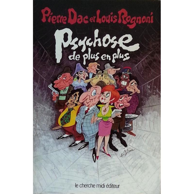 Pierre Dac & Louis Rognoni - Psychose de plus en plus : Bons baisers de partout, Tome 3