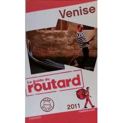 Le guide du routard 2011 : Venise