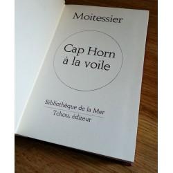 Bernard Moitessier - Cap Horn à la voile