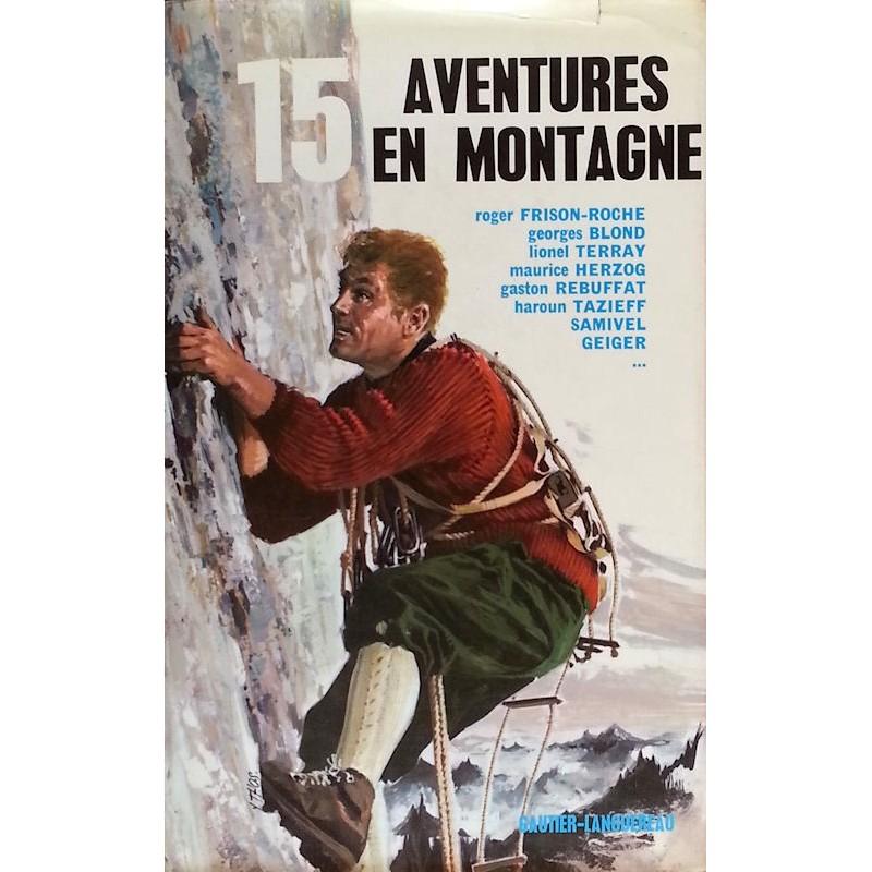 15 Aventures en montagne