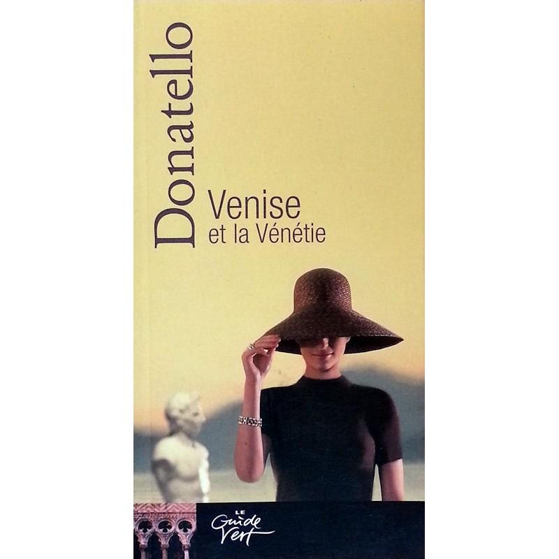 Donatello : Venise et la vénétie