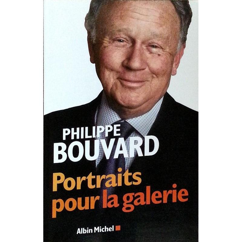 Philippe Bouvard - Portraits pour la galerie