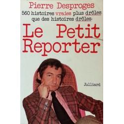 Pierre Desproges - Le petit reporteur