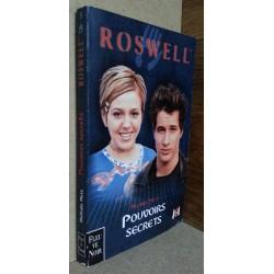 Melinda Metz - ROSWELL : Pouvoirs secrets