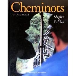 Jean-Charles Huitorel - Cheminots : Gestes & paroles
