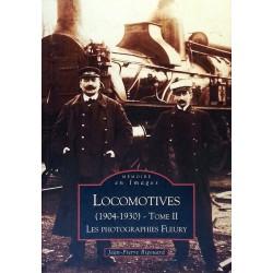 Jean-Pierre Rigouard - Locomotives (1904-1930), Tome 2 : Les photographies Fleury