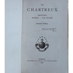Le Chartreux : origines, esprit, vie intime