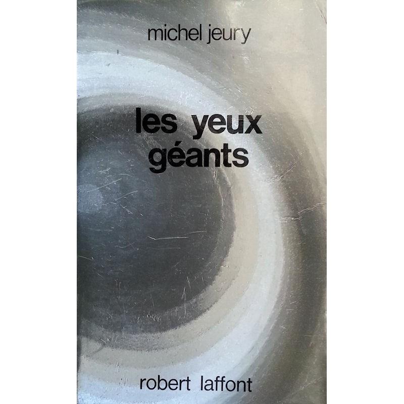 Michel Jeury - Les yeux géants