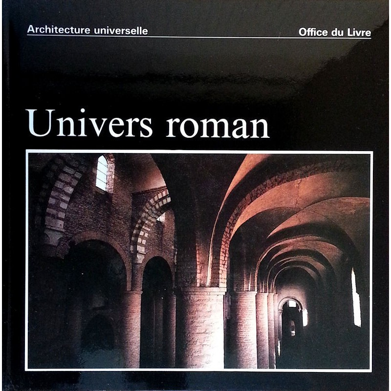 Raymond Oursel & Jacques Rouiller - Univers roman