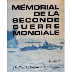 Mémorial de la seconde guerre mondiale, Tome 2 : De Pearl Harbor à Stalingrad