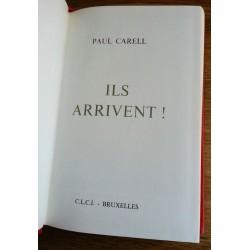 Paul Carell - Ils arrivent !