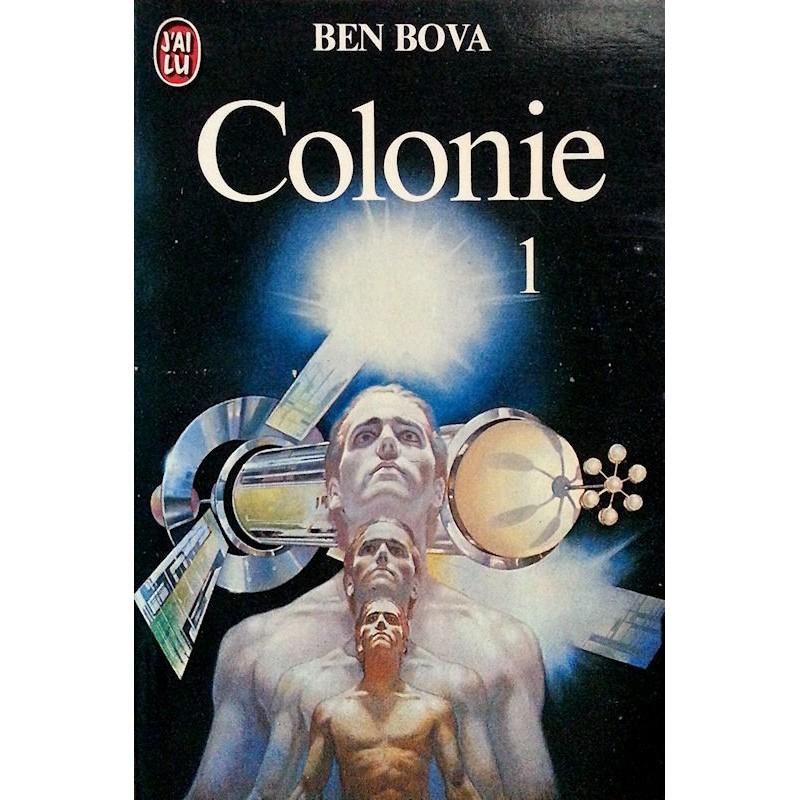 Ben Bova - Colonie 1