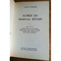 Alfred Conquet - Auprès du Maréchal Pétain
