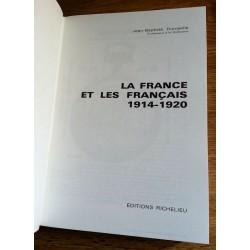 Jean-Baptiste Duroselle - Histoire de la grande guerre : La france et les français 1914-1920