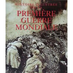 Histoire illustrée de la première guerre mondiale