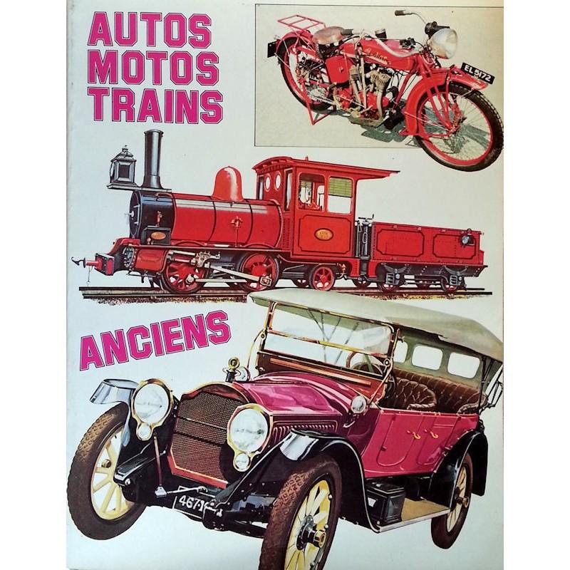Autos, Motos, Trains anciens
