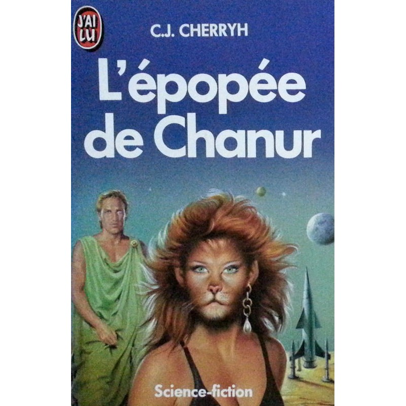 Carolyn J. Cherryh - L'épopée de Chanur