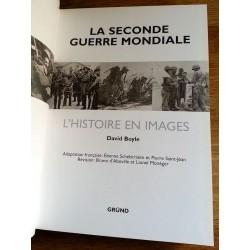 David Boyle - La seconde guerre mondiale : L'histoire en images