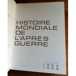 Raymond Cartier - Histoire mondiale de l'après guerre, Tome 2 : 1953-1969
