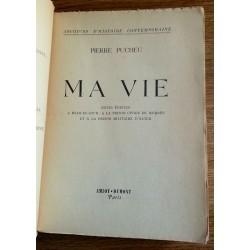 Pierre Pucheu - Ma vie